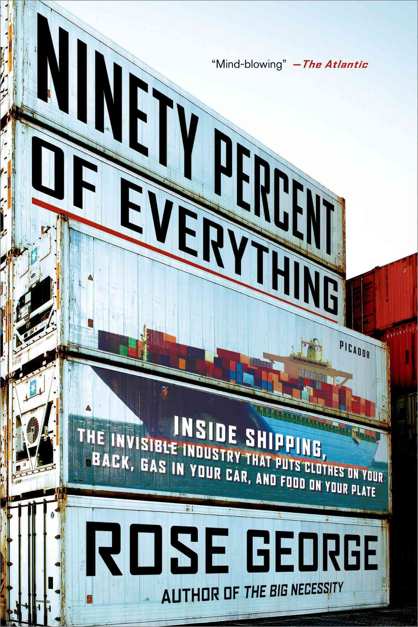Ninety Percent of Everything By George, Rose